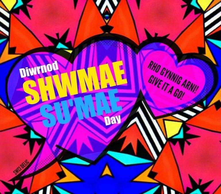 Diwrnod Sumae / Shwmae 2021